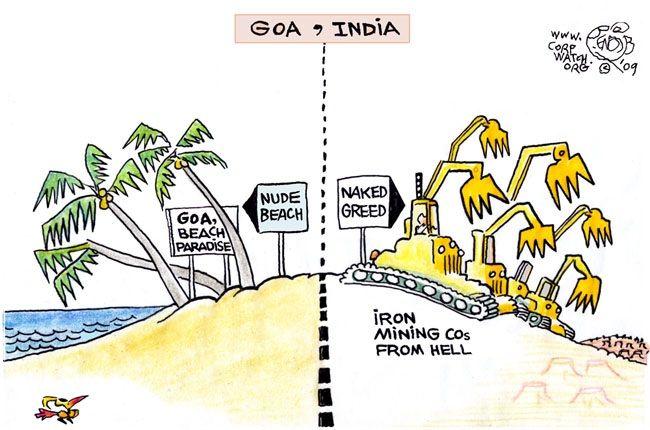 Dempo Mining, Chowgules Group, Sesa Goa, Vedanta Resources, Sociedade de Fomento (CorpWatch cartoon by Khalil Bendib '09)