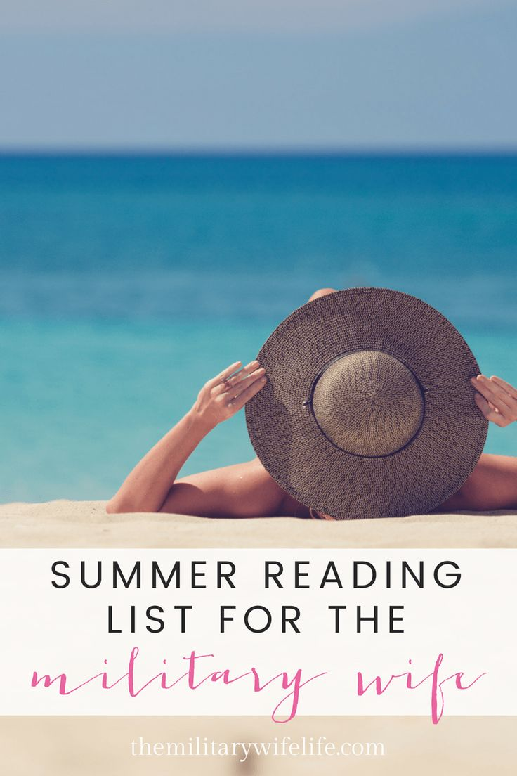 Summer Reading List for the Military Wife | themilitarywifelife.com | milso | military spouse | marine wife | army wife | navy wife | air force wife | coast guard wife | deployment sucks | military girlfriend | military wife | long distance relationship