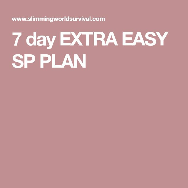 7 day EXTRA EASY SP PLAN