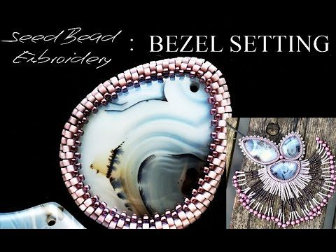 Seed Bead Embroidery: MATERIALS AND BASIC BEZELS - YouTube