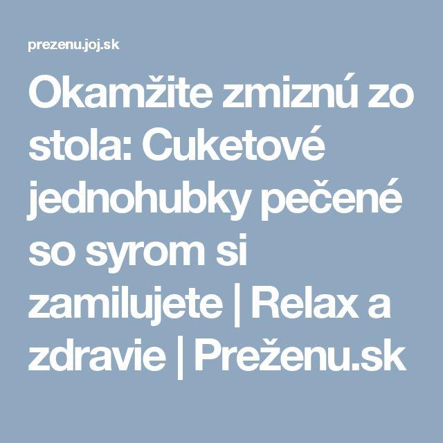 Okamžite zmiznú zo stola: Cuketové jednohubky pečené so syrom si zamilujete | Relax a zdravie | Preženu.sk