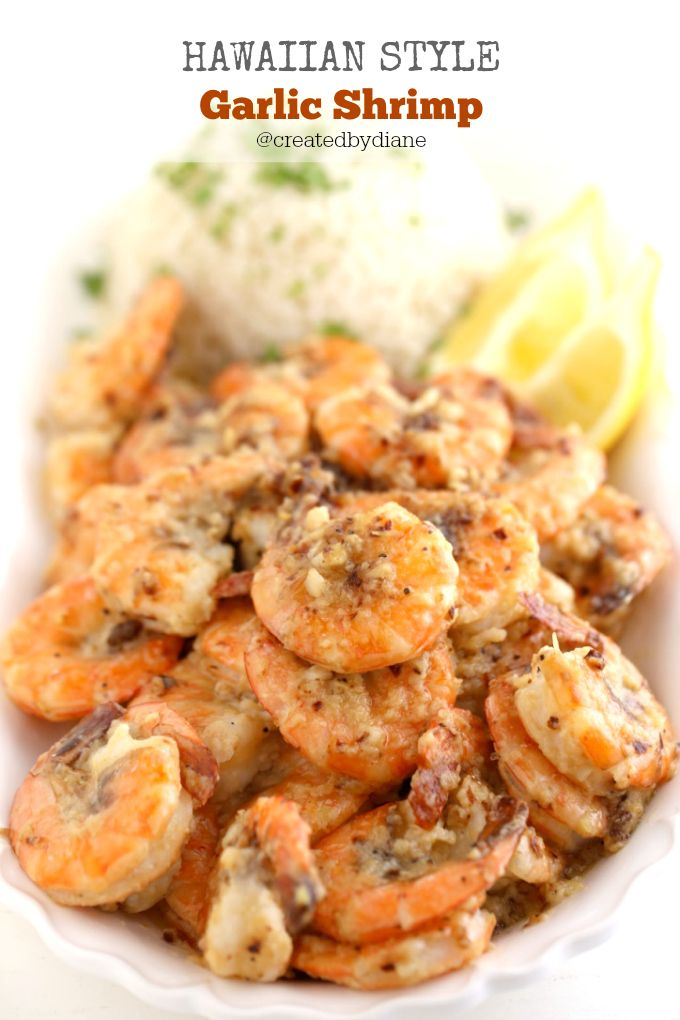 Hawaiian Style Garlic Shrimp recipe just like the shrimp trucks in Hawaii @createdbydiane