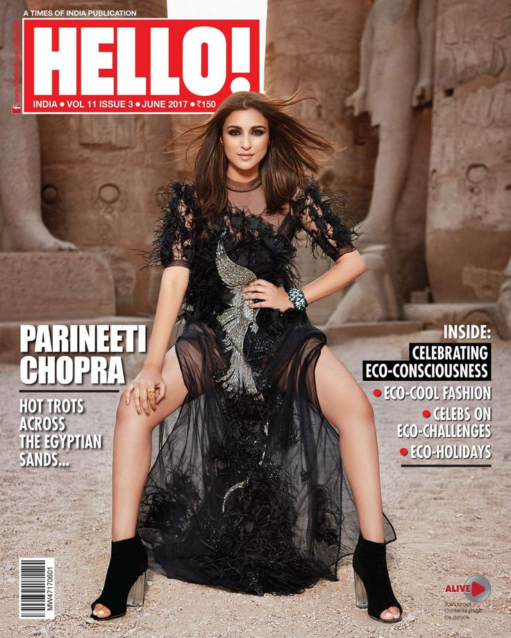 Parineeti Chopra - Hello! India (June 2017). Parineeti Chopra features on the cover of Hello! Magazine's Indian edition for the month of June 2017. The entire photoshoot for the magazine is shot in Egypt. Check out Parineeti Chopra Hello.
