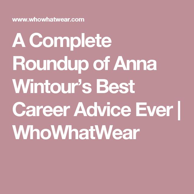 best 25 anna wintour quotes ideas on pinterest anna wintour all about anna and anna wintour. Black Bedroom Furniture Sets. Home Design Ideas