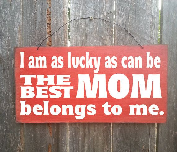 mom gift, gift for mom, mom sign, MOTHER'S DAY GIFT, Best Mom Sign, Good Mother, Great Mom, Love Mom, Mom decor, mom saying, mother quote