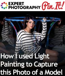 How I used Light Painting to Capture this Photo of a Model » Expert Photography