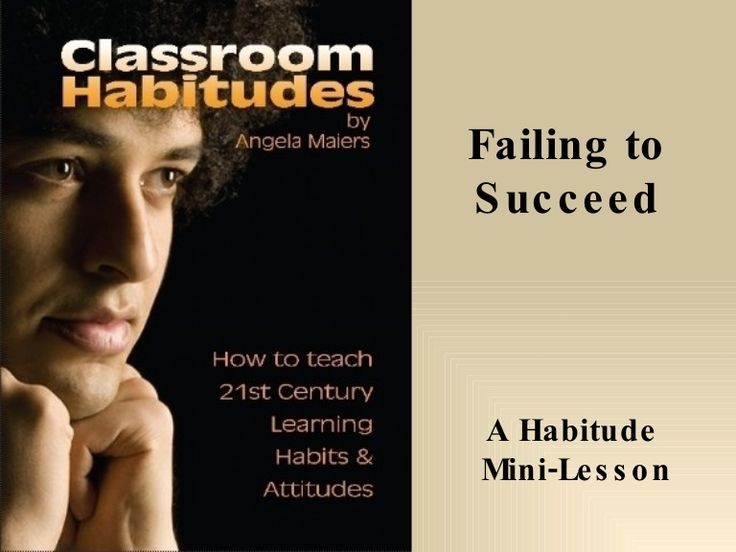 Link takes you to a PowerPoint on Teaching kids Habits and Attitudes for 21st Century. Habitude Lesson: Perseverance - Failing to Succeed