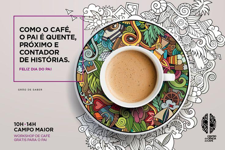 Campomaiornews: No Dia do Pai, Centro de Ciência do Café propõe a ...