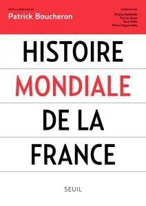 LHistoire mondiale de la France pensum de lanti-France?