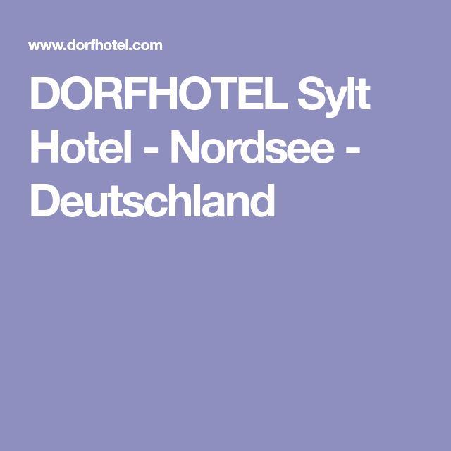 DORFHOTEL Sylt Hotel - Nordsee - Deutschland