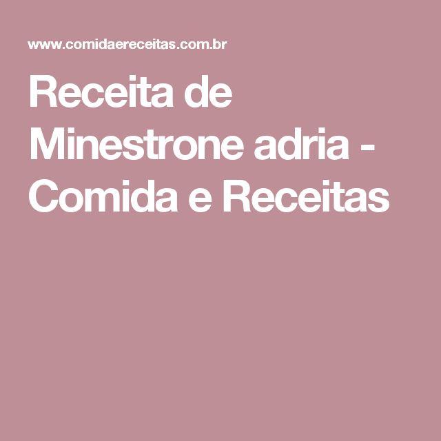 Receita de Minestrone adria - Comida e Receitas