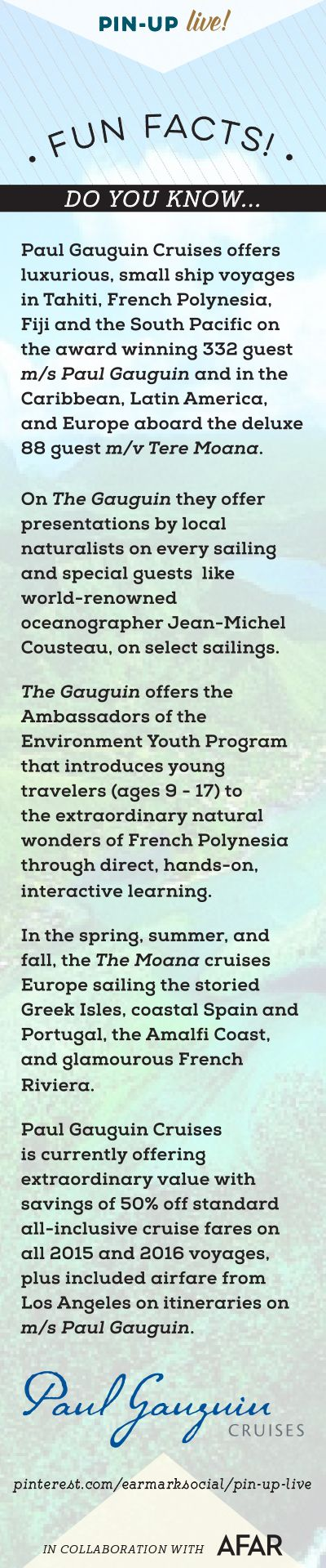 Hello everyone! Let's learn a few fun facts about our guest host Paul Gauguin Cruises... #pinuplive