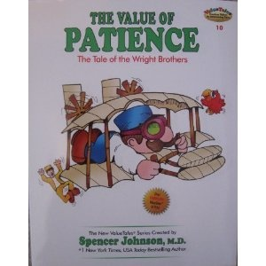 The Value of Patience: The Tale of the Wright Brothers (The New ValueTales Series, Volume 10)