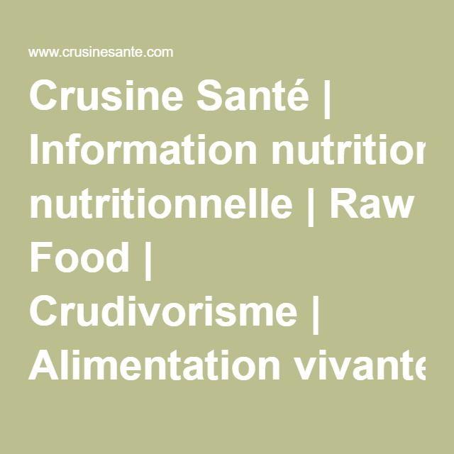 Crusine Santé | Information nutritionnelle | Raw Food | Crudivorisme | Alimentation vivante équilibrée| Information nutritionnelle | Raw Food | Crudivorisme | L'Évolution des diètes