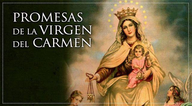 VIRGEN MARÍA, RUEGA POR NOSOTROS : LAS PROMESAS DE LA VIRGEN DEL CARMEN PARA TODOS SU...