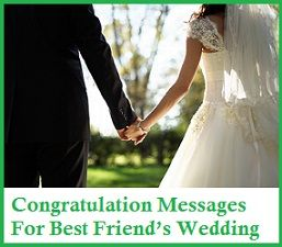 Congratulation Messages : Congratulation Messages For Best Friend's Wedding