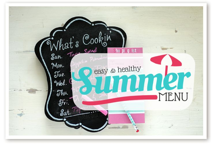 THM Summer Menu- Easy Dinners May 11, 2015 By Gwen Brown 3 Comments