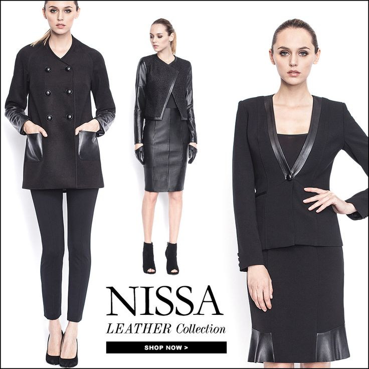 NISSA Leather Collection  www.nissa.com  #nissa #leather #outfit #style #fashion #fashionista