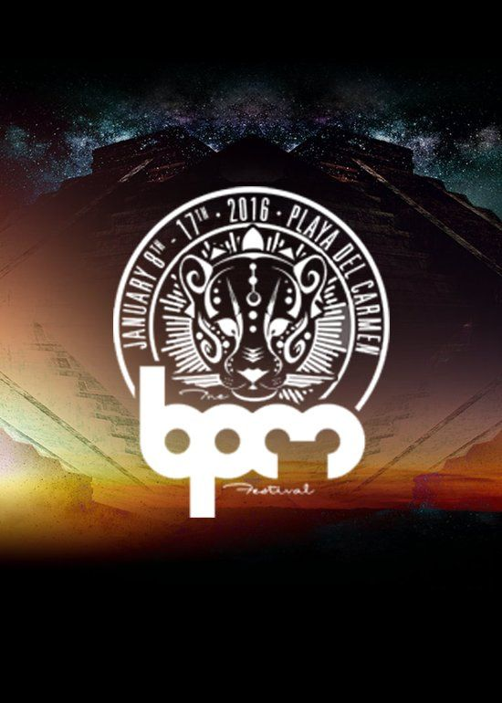 The BPM Festival 2016 at Playa Del Carmen on Jan 8, https://tixr.com/e/1957