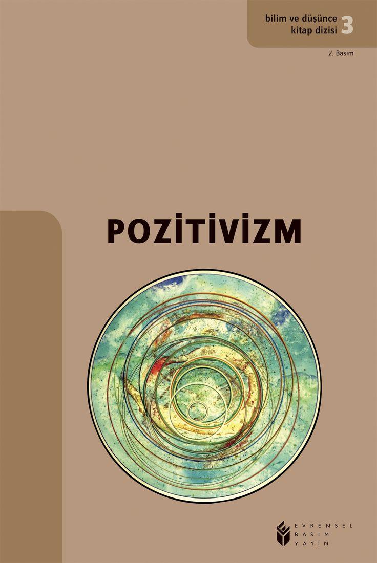 Bilim ve Düşünce-3 Pozitivizm