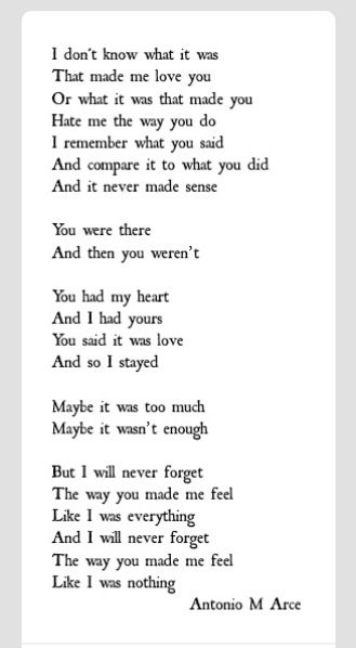 I felt like I was your everything until that split second, I felt like I was nothing to you!