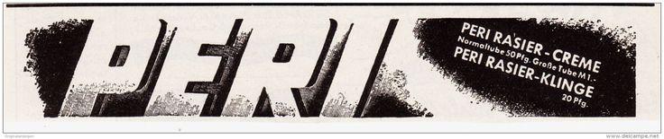 Original-Werbung/ Anzeige 1930 er Jahre - PERI RASIER CREME - ca. 135 x 30 mm