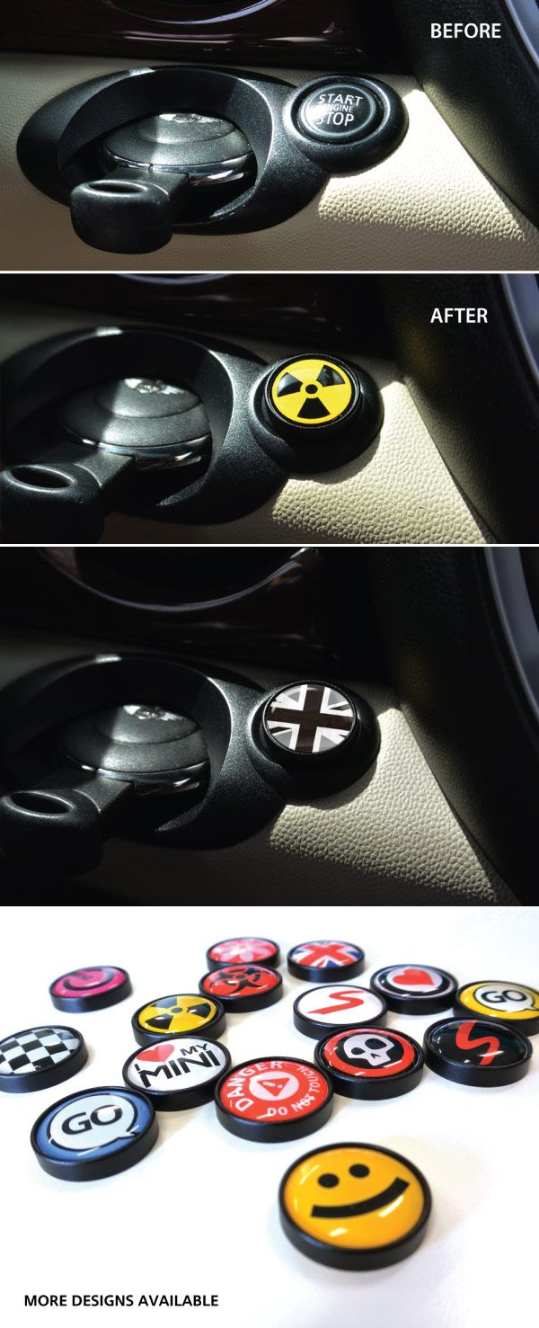 MINI Cooper Gen2 Engine Starter Buttons  Almost too fun for words!Our engine started buttons make your MINI COOPER experience your very own every time you go for a spin. Made of machined aluminum with adhesive graphic badge inserts to express yourself. You're sure to enjoy this little treat each and every day! Simply peel and stick over existing starter button.