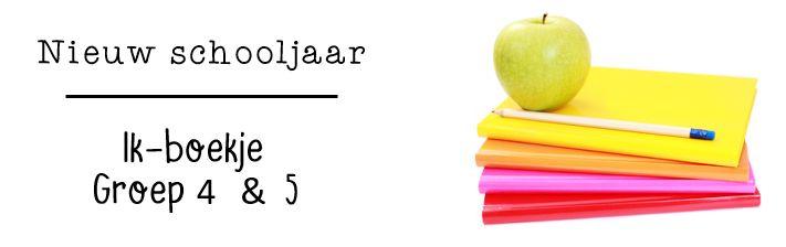 JufShanna: nieuw schooljaar - ik-boekje groep 4 en 5