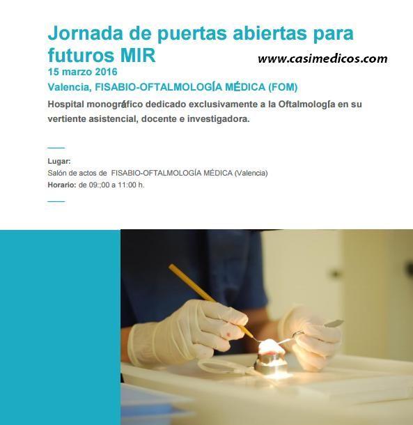 Jornada Puertas Abiertas MIR Fundación FISABIO-OFTALMOLOGÍA MÉDICA 2016