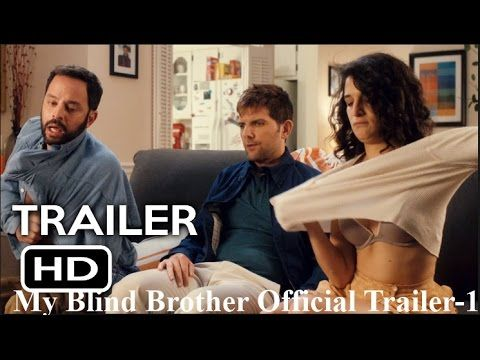 Comedy Movie HD 2016 My Blind Brother Official Trailer-1 Adam Scott (2017)