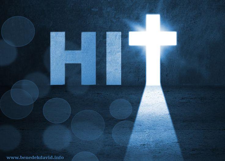 Hit nélkül pedig lehetetlen Istennek tetszeni; mert aki Isten elé járul, hinnie kell, hogy ő létezik és megjutalmazza azokat, akik őt keresik. Zsid. 11:6 www.benedekdavid.info