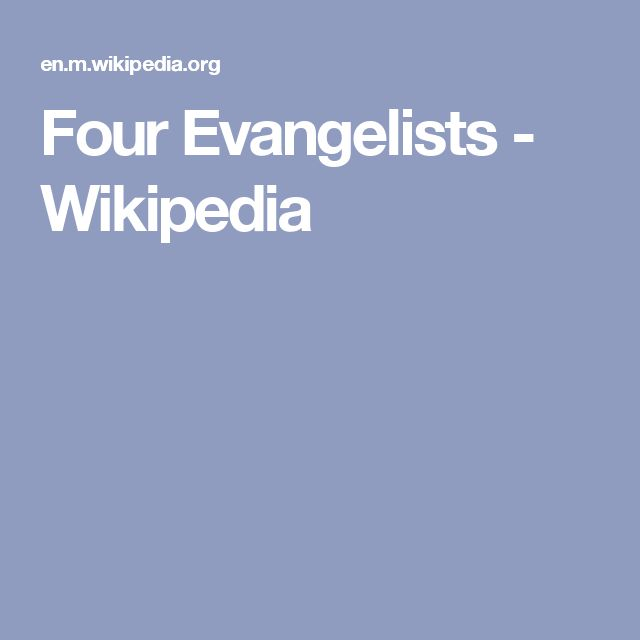 Four Evangelists - Wikipedia