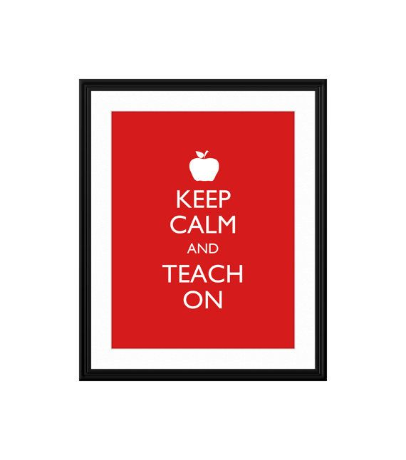 "Keep Calm Teacher Print: ""Keep Calm and Teach On"" Personalized Choose Background Color and Customize Text. Custom Keep Calm Poster on Etsy, $15.00"