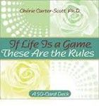 If Life Is A Game These Are The Rules Oracle Cards