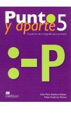Precio $175 PUNTO Y APARTE 5 CUADERNO DE TRABAJO Autor FELIPE GUTIERREZ - CELIA DEOLARTE Editorial_CASTILLO PRIMARIA ISBN 9786074635119