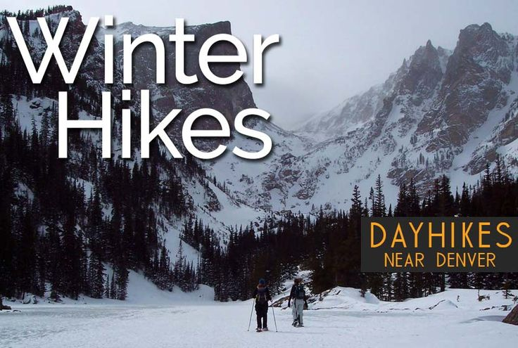 Best Winter Hikes Near Denver Colorado | Day Hikes Near Denver - Explore The Best Hiking in Colorado