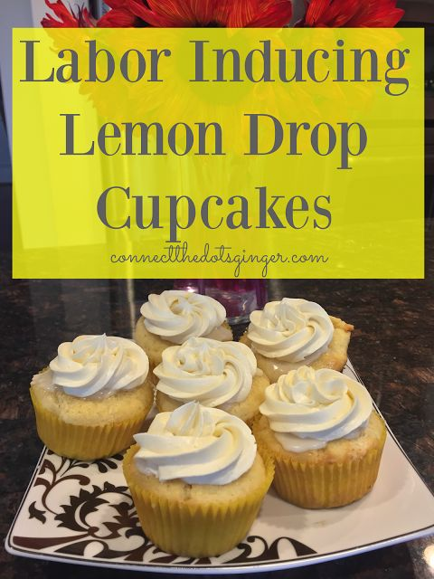 Labor Inducing Lemon Cupcakes | Starting Labor Tips | Old Wives Tales | Induce Labor | Try out these cupcakes to start labor, plus they taste amazing!