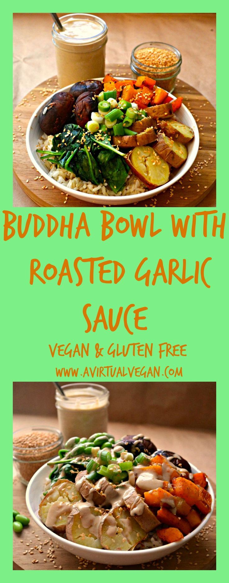 These Buddha Bowls are full to bursting with nutty brown rice, sweet roasted vegetables & wilted greens. Top that with crunchy raw green onions, sesame seeds and a drizzle of roasted garlic sauce and you have a perfect, delicious & healthy meal in a bowl!