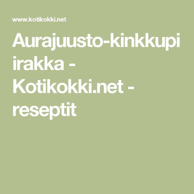 Aurajuusto-kinkkupiirakka - Kotikokki.net - reseptit