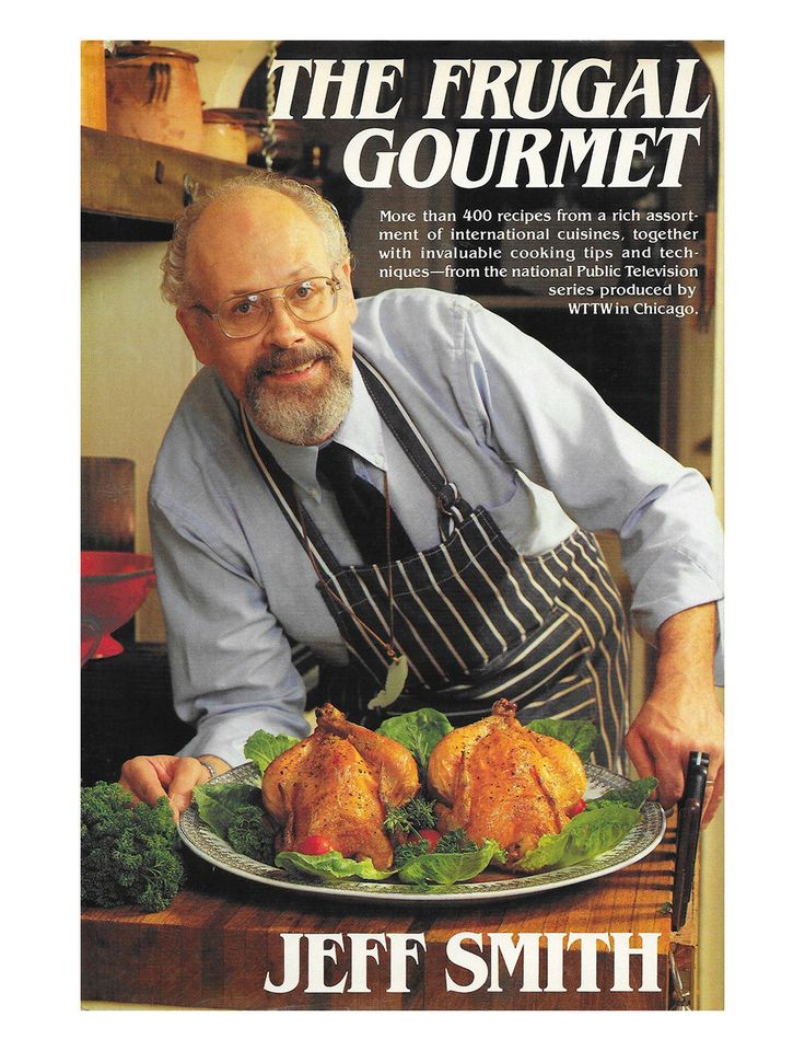 Best Jeff Smith The Frugal Gourmet Who Taught Americans How To - Cuisines smith