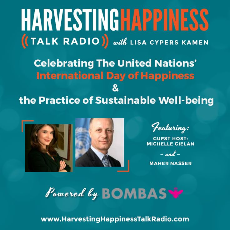 The UN's International Day of Happiness & Sustainable Well-being were this week's topics with Michelle Gielan and Maher Nasser. https://www.toginet.com/podcasts/harvestinghappiness/HarvestingHappinessLIVE_2017-03-15.mp3?type=podpage
