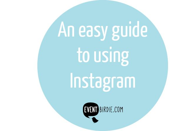 An easy guide to Instagram for your events business - a basic guide to using Instagram to market your catering, event or hospitality business written by hospitality consultants Max Capacity in conjunction with Event Birdie.