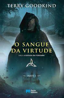 Sinfonia dos Livros: Novidade Porto Editora | O Sangue da Virtude – Par...
