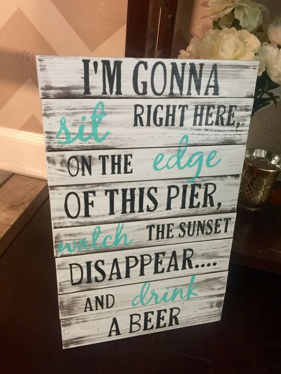 Luke Bryan Drink A Beer Wood Sign by SigndSealedDelivered on Etsy
