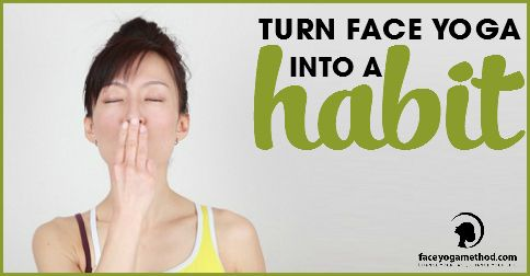 How To Make Face Yoga A Daily Habit With One Exercise  This pose is a great one because it kills 3 birds with one stone:  Nasolabial folds Smokers lines Double chin