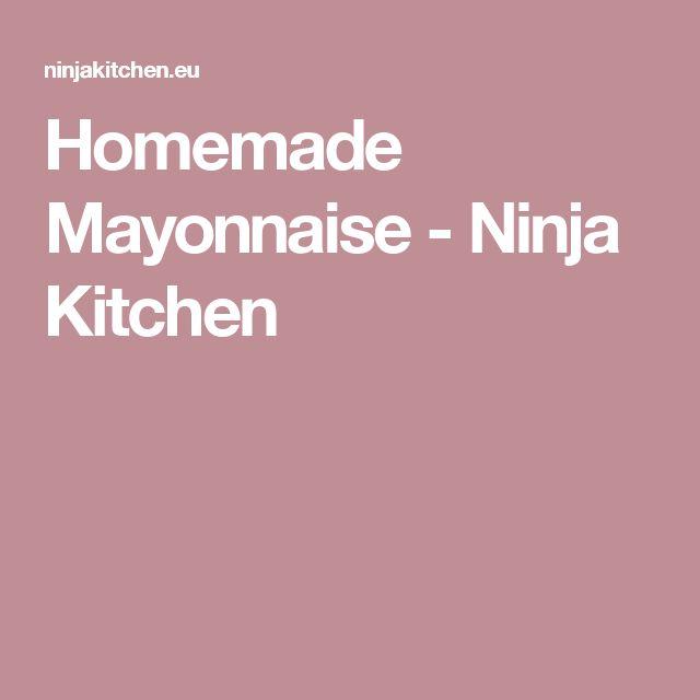 Homemade Mayonnaise - Ninja Kitchen