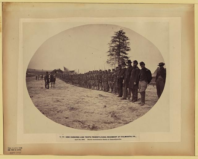 One hundred and tenth Pennsylvania regiment at Falmouth, Va., April 24, 1863, nearly annihilated at battle of Chancellorsville