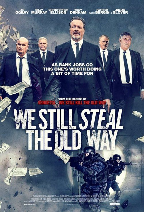 We Still Steal the Old Way (2017) Full Movie Streaming HD