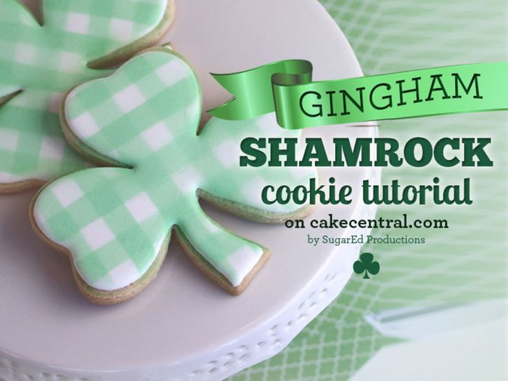 Sharon from SugarEd Productions shows you how to make this lucky gingham clover cookie for Saint Patrick's Day. She shows you tricks...