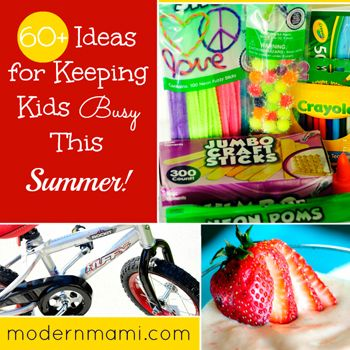 Summer Activities for Kids: 60+ Ideas for Keeping Kids Busy This Summer!